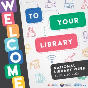 National Library Week April 4-10