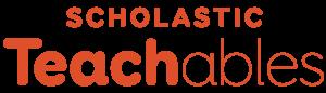 Scholastic Teachables