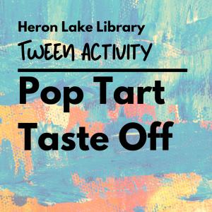 Heron Lake Tween Activity Pop Tart Taste Off