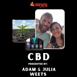 CBD Presented by Adam and Julia Weets